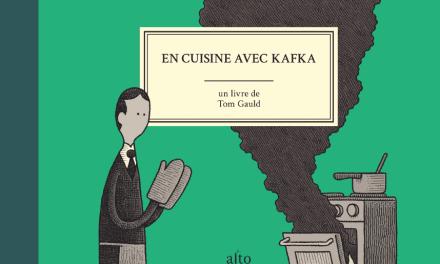En cuisine avec Kafka, de Tom Gauld, aux Éditions Alto