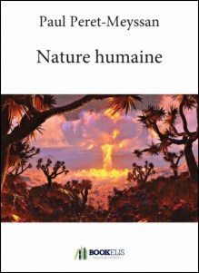 Paul Peret Meyssan Nature Humaine