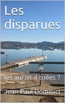 Jean-Paul Dominici Les disparues