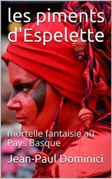 Jean-Paul Dominici Les piments dEspelette