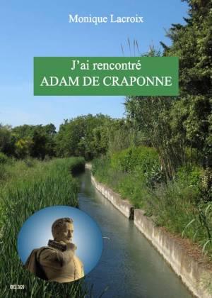 Monique Lacroix - J'ai rencontré Adam de Capronne