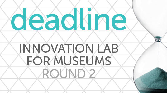 Innovation Lab for Museums Deadline