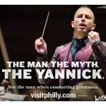 'The Man, The Myth, The Yannick' – Philadelphia Is Marketing Its Maestro As A Tourist Attraction