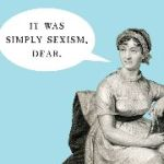 Newsflash, People: Jane Austen Wasn't Shy About Her Writing