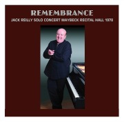 Recent Listening: Jack Reilly At Maybeck