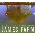 Recent Listening: James Farm, Allen, Anschell, Et Al
