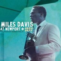 Recommendation: Miles Davis At Newport 1955-1975