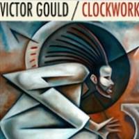 Recent Listening In Brief: Victor Gould