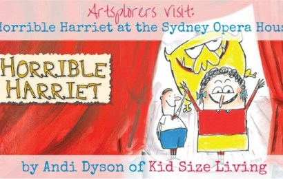 Artsplorers Visit: Horrible Harriet at the Sydney Opera House