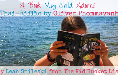 A Book My Child Adores: Thai-Riffic by Oliver Phommavanh