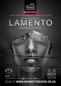 Lamento at the Market Theatre 3 - 6 November 2016