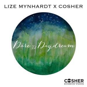 Lize Mynhardt - Dare to Daydream