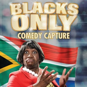 Blacks Only Comedy Capture
