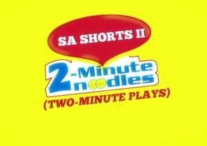 SA Shorts II: #2minutenoodles
