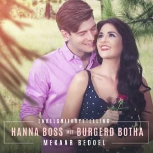 Hanna Boss en Burgerd Botha - Mekaar Bedoel