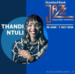 Standard Bank Jazz Festival 2018 - Thandi Ntuli