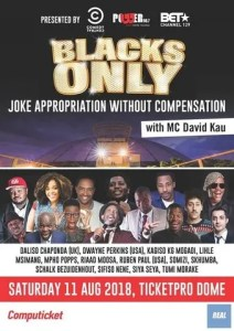 Blacks Only Comedy shows in August 2018
