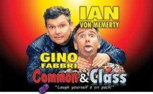 Ian Von Memerty and Gino Fabbri in Common & Class