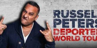 Russell Peters - Deported World Tour.