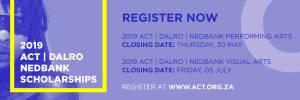 ACT | DALRO | Nedbank Scholarships Programme 2019