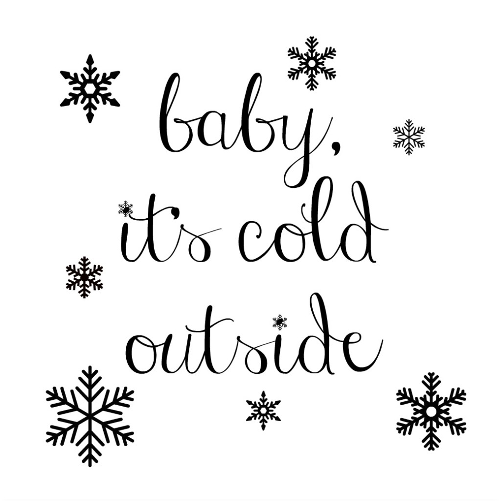 As Its Cold