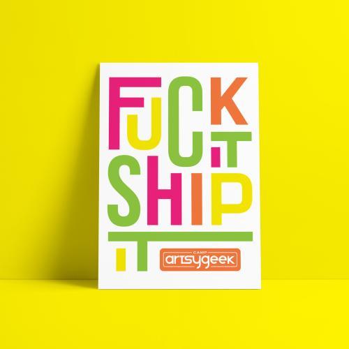 Fuck It Ship It Poster