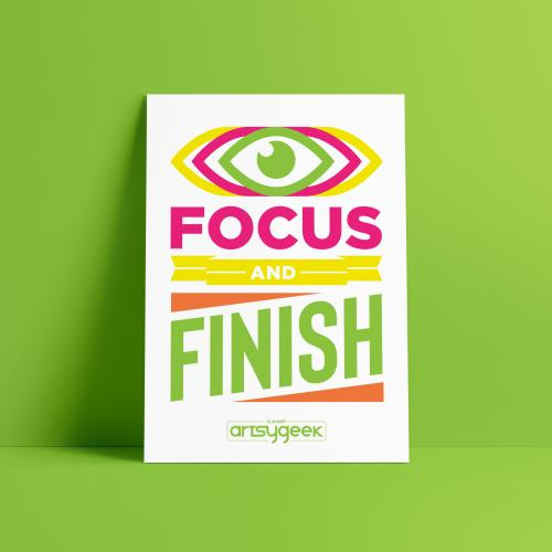 Focus and Finish poster