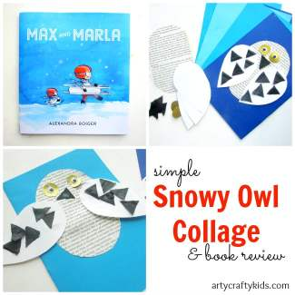 Arty Crafty Kids - Book Review - Craft Ideas for Kids - Max and Marla Snowy Owl Craft