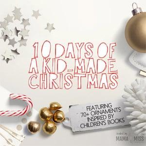 Arty Crafty Kids - Craft - 10 Days of Kids-Made Christmas