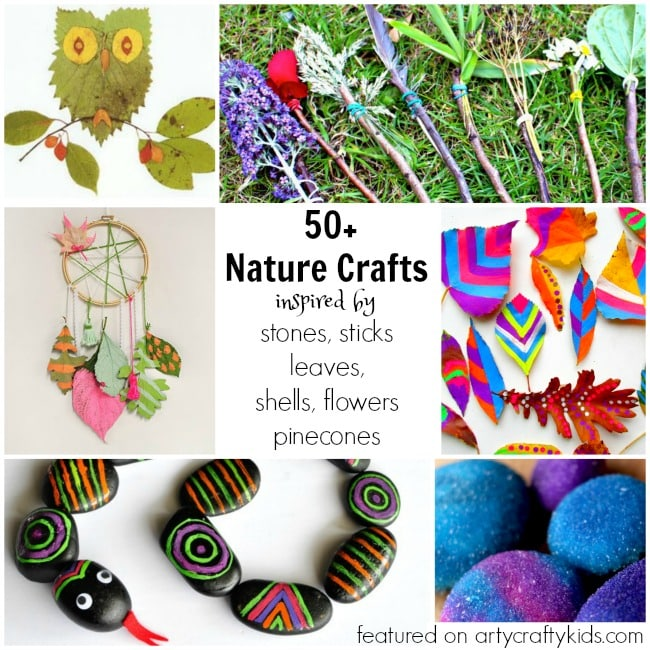 50 Nature Crafts for Kids Arty