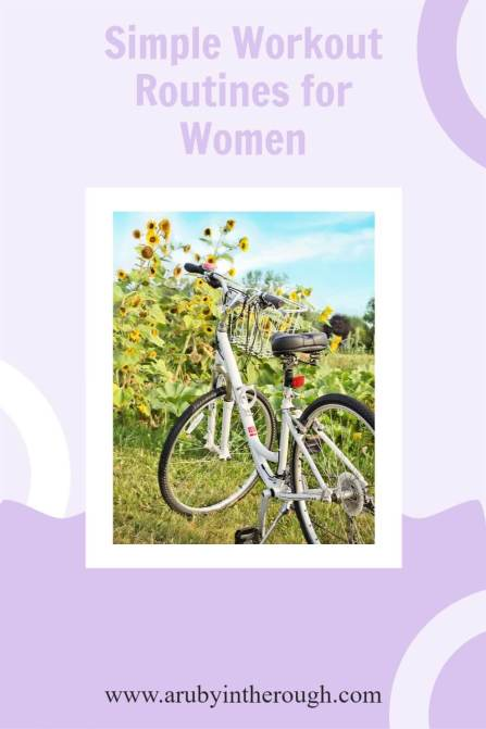 Bicycle and sunflowers for simple workout routines for women