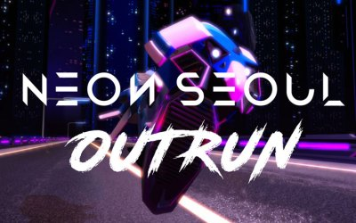 Playsnak's Neon Seoul: Outrun is Now Available on Oculus Early Access
