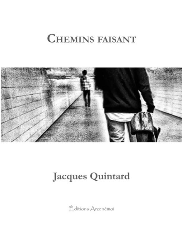 """Première de couverture du livret de poésies """"Chemins faisant"""" de Jacques Quintard"""