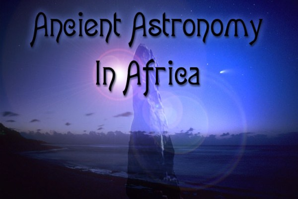 Ancient Astronomy in Africa