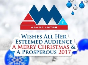 Merry Christmas and Prosperous 2017 from Asaba Metro Media