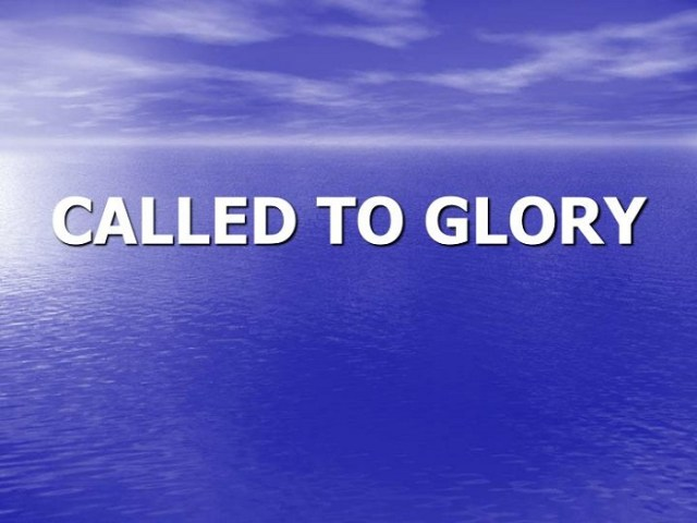 Called to Glory