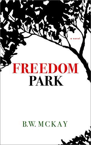 Freedom Park by B. W. McKay