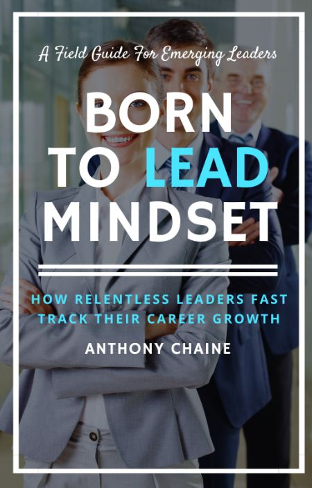 Born to Lead Mindset