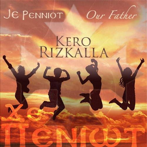 Je Penniot (Our Father) - Asaph Tunes Christian Orthodox Music Store
