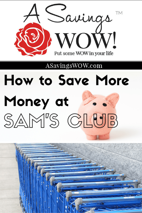 How to Save Money at Sam's Club | A Savings WOW!