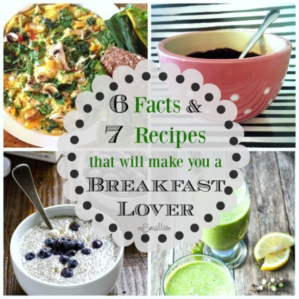 6-facts-7-recipes-that-will-make-you-a-breakfast-lover
