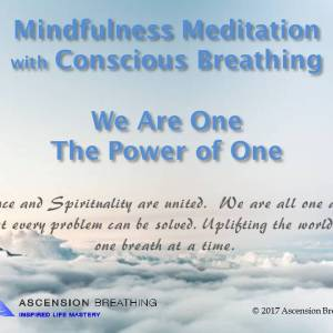 Mindfulness Meditation-We are one, the power of one@0317
