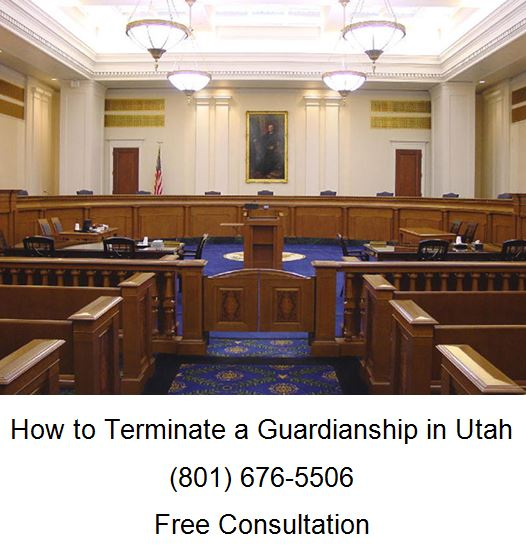 how to terminate a guardianship in utah