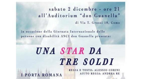 """SPETTACOLO TEATRALE SABATO 2 DICEMBRE 2017 – """"UNA STAR DA TRE SOLDI"""""""