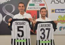 Michele Troiano e Lorenzo Laverone arrivano all'Ascoli Calcio