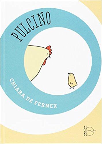 Pulcino.  Un libro che parla di emozioni ai bambini… e ai genitori
