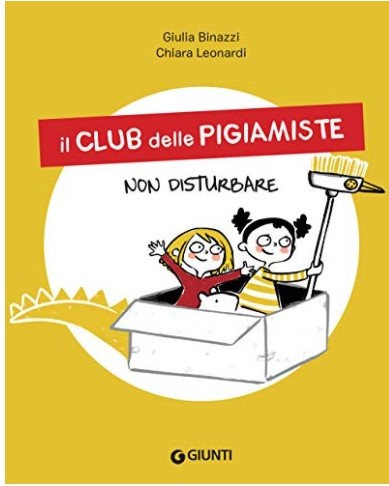 Il club delle pigiamiste (e dei pigimisti) … un libro per sognare in pigiama