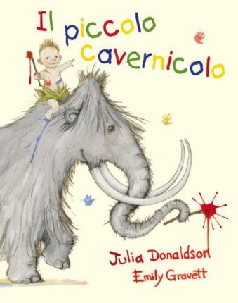 il piccolo cavernicolo Julia Donaldson emily gravett