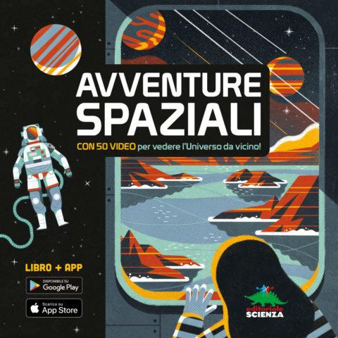 Avventure spaziali – un libro e un'app per vedere lo spazio da vicino