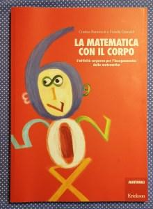 la matematica con il corpo edizioni Erickson Copertina attività per la scuola dell'infanzia e la scuola elementare. Matematica per bambini in difficoltà